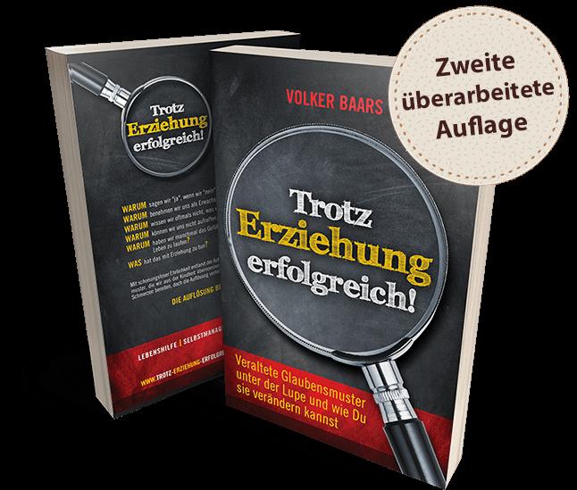 Trotz Erziehung erfolgreich - Buch von Volker Baars